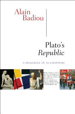 Plato's Republic By Badiou, Alain/ Spitzer, Susan (TRN)/ Reinhard, Kenneth (INT)