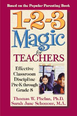 1-2-3 Magic For Teachers By Phelan, Thomas W./ Schonour, Sarah Jane